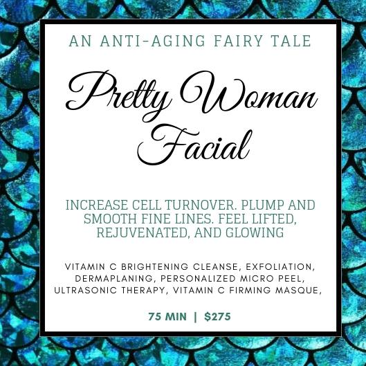 Pretty Woman Facial - 75 MIN   $275