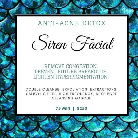 Siren Facial - 75 MIN   $250