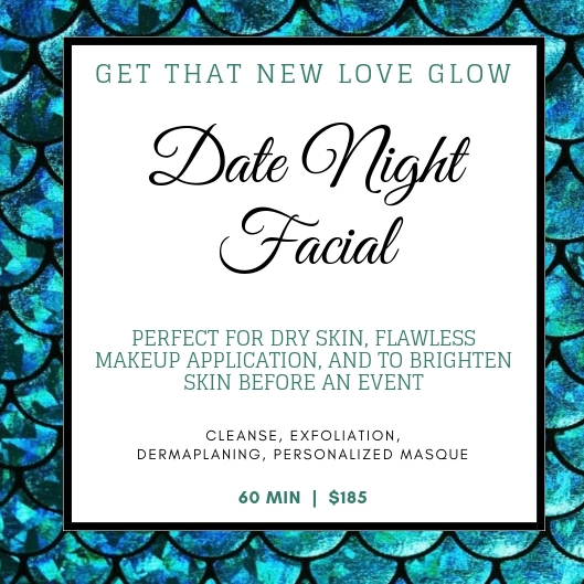 Date Night Facial - 60 MIN   $185