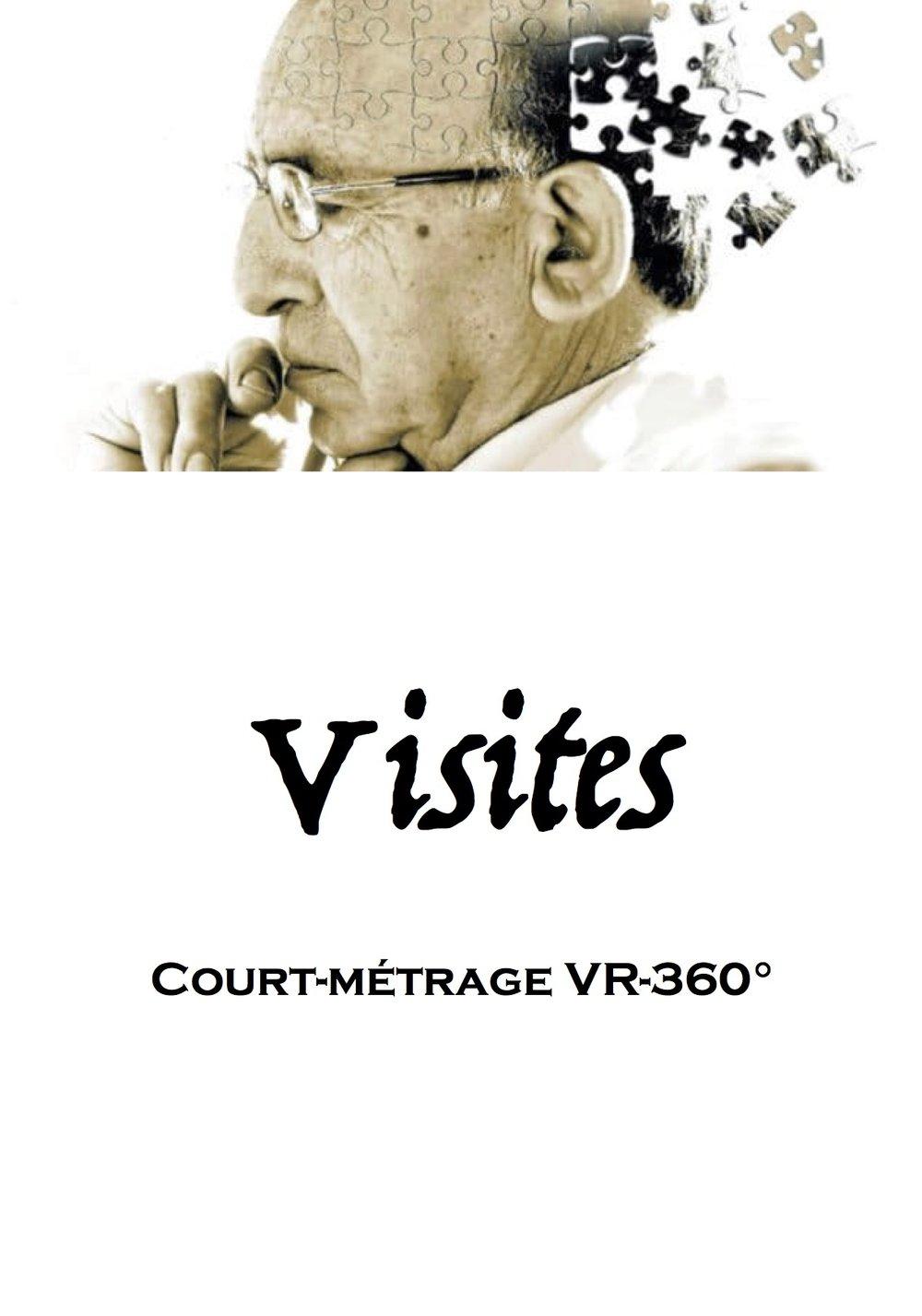 VISITES   - en recherche de production -  écrit par   le Collectif Narra   (directeur d'écriture :  Martin Fournier )  court-métrage VR-360° - 15'  sélectionné par la Maison des scénaristes au Satis Screen4All 2018