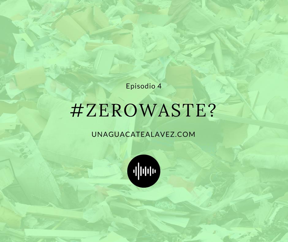 un aguacate a la vez podcast zero waste