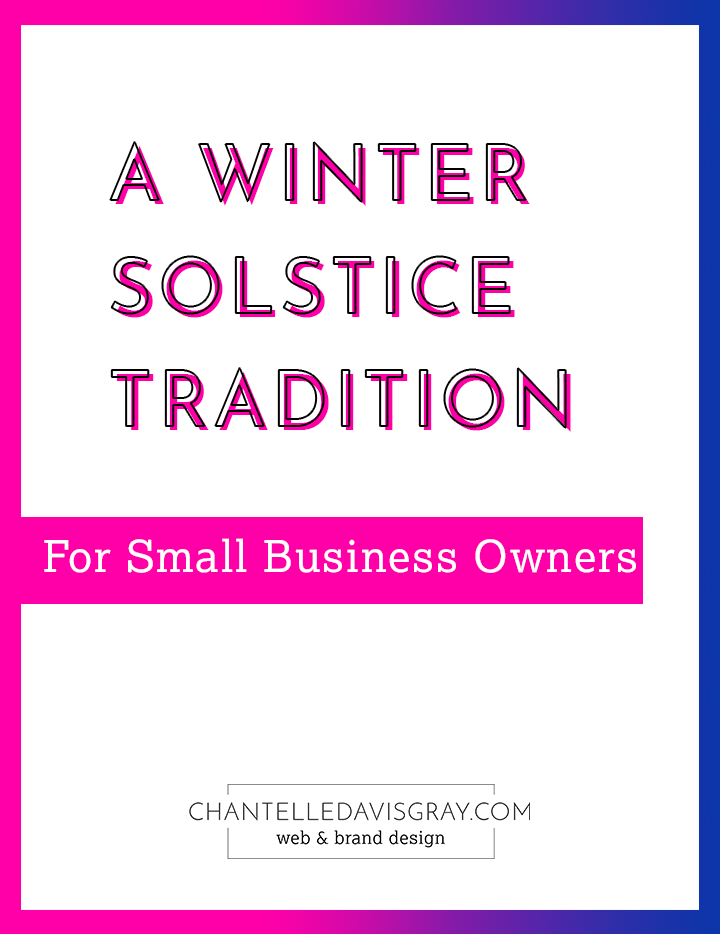 A Winter Solstice Tradition for Small Business Owners