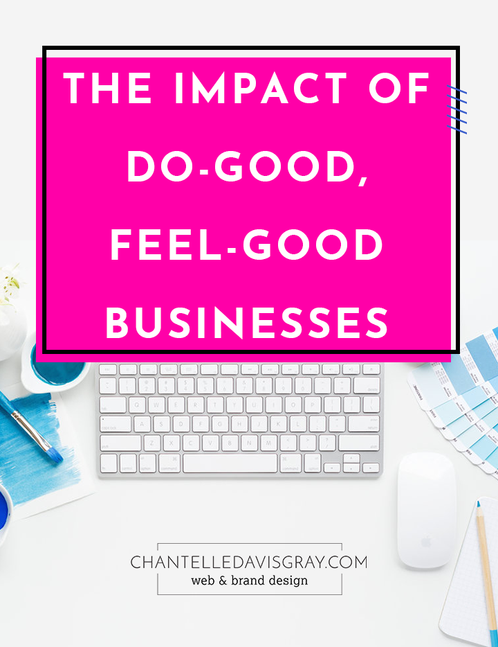 The Impact of Do Good Feel Good Businesses