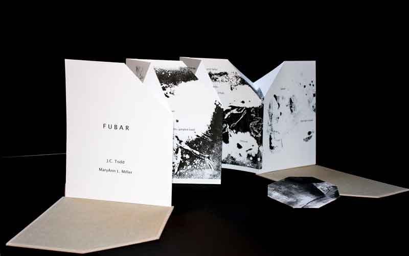 J.C. Todd, MaryAnn L. Miller, with Jase Clark;  FUBAR , 2016; Poem by Todd: Printed on Rives BFK paper; 9.4 x 12 inch book in modified accordion format; Digital pigment prints with hand-pulled serigraphy from original monotypes by Miller; Design and binding by Miller; Serigraphy by Clark; Bound in Combat Paper made from shredded military uniforms; Colophon: 6.75 x 6.75 inch single opening book, screw binding; Printed by Lucia Press; Courtesy the artist.