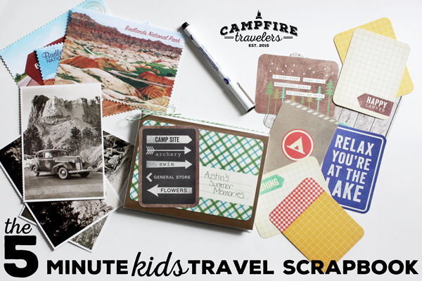 Campfire Travelers - 5 minute kids travel scrapook
