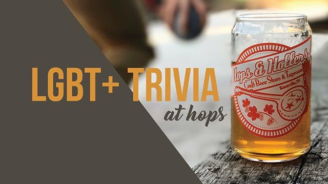 LGBT+ Trivia: From RuPaul to Stonewall 🏳️🌈 our second installment of trivia takes place November 29th from 8:30-10PM at @hopsandhollers 🍺 Link in bio for more info! #trivia #hops