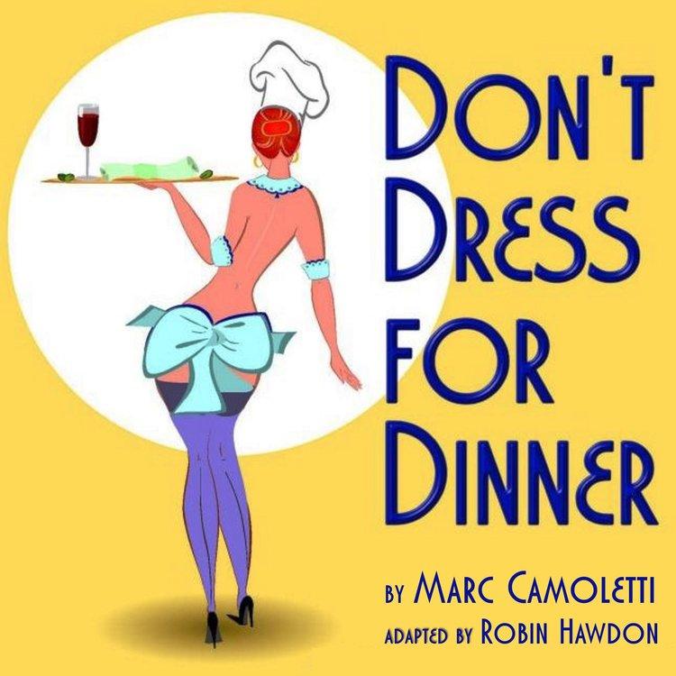 don t dress for dinner brighton little theatre