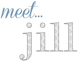 meet…jill