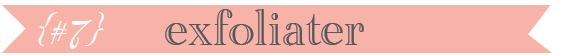 exfoliater