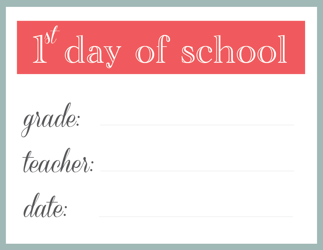 printable-first day of school sign 1