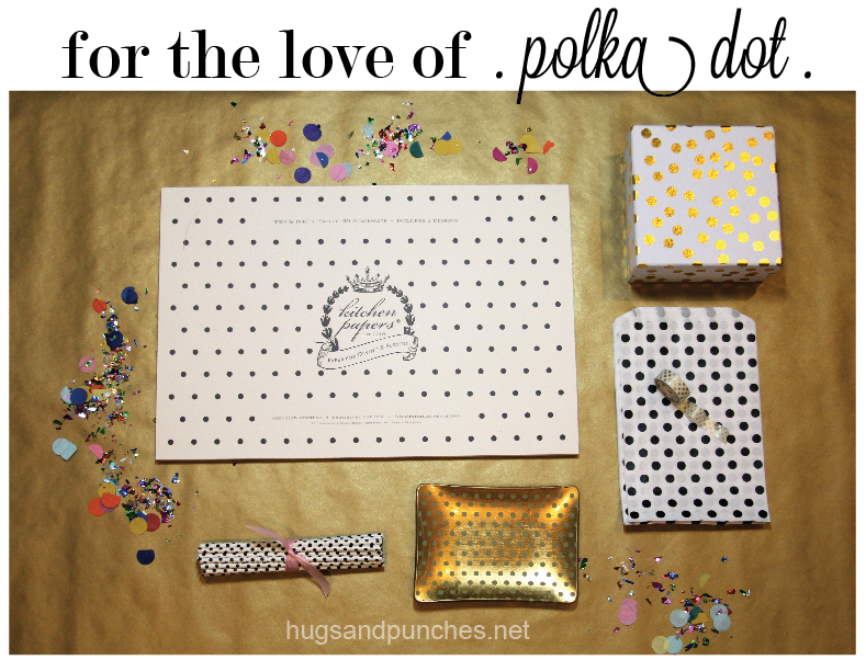 for the love of polka dot