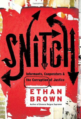 Snitch: A Review of the Book by Ethan Brown
