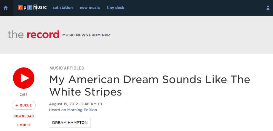 NPR - My American Dream Sounds Like The White Stripes.png