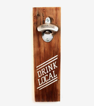 'DRINK LOCAL' BOTTLE OPENER - Make your home bar a little bit more homie with Scoutmob's reclaimed wood bottle opener!$16