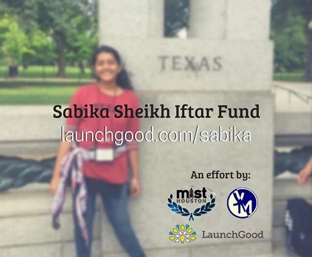 MIST Houston and YM are planning to host a city-wide iftar for Sabika Sheikh, a victim of the Santa Fe school shooting. We need all the help that we can get to make this possible, donate whatever you can. The remaining funds we go toward building a water well in her name, in a third world country. Expected Iftar date: June 8th, Venue not yet decided. Donate here: https://www.launchgood.com/project/sabika_sheikh_iftar_fund #goodthoughtsandprayers #mist2k18 #misthouston
