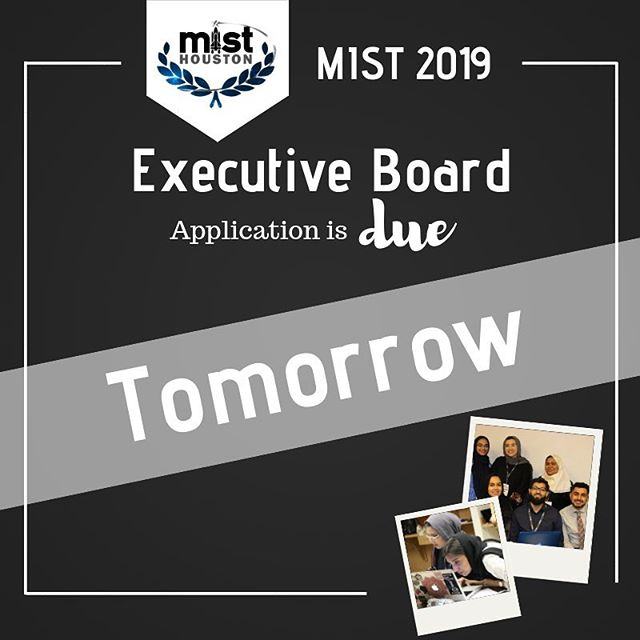 Tomorrow is the last day to apply for the executive board!! Don't procrastinate, apply NOW by visiting misthouston.com/2019-board-app #misthouston2019 #kickingoff2019