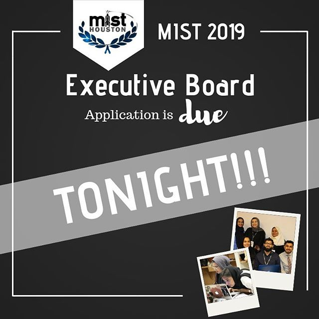 Hey there!! Today is your last chance to apply to be on the MIST board 2019. Don't miss out on this opportunity! Apply by visiting: misthouston.com/2019-board-app #misthouston2019