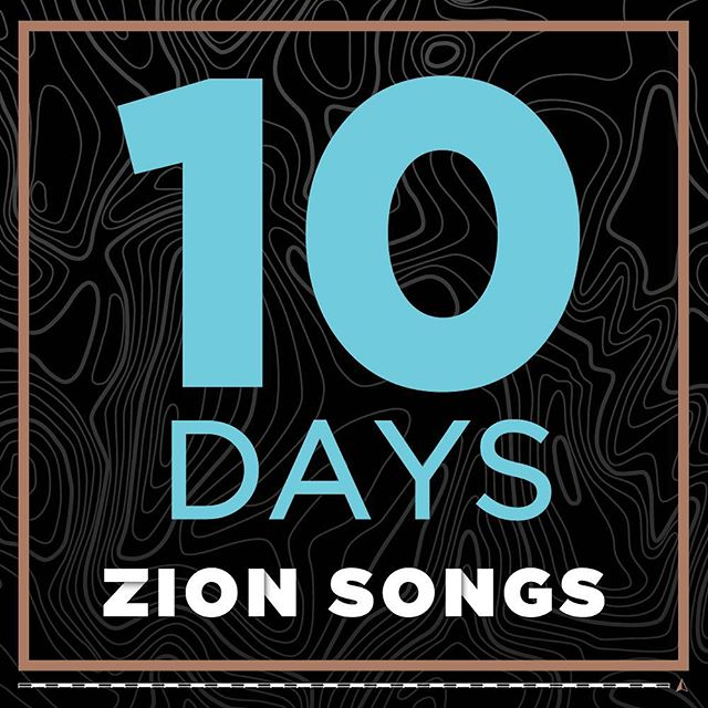 10 days until the release of our new album: Zion Songs! Come back here over the next week and a half for more updates.