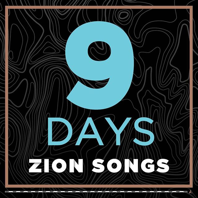 9 days until Zion Songs is released. We're so excited to finally share this project with the world.