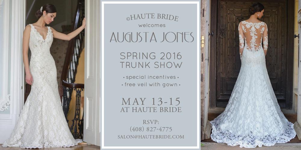 Join Us May 13-15 * Augusta Jones Trunk Show — HAUTE BRIDE™