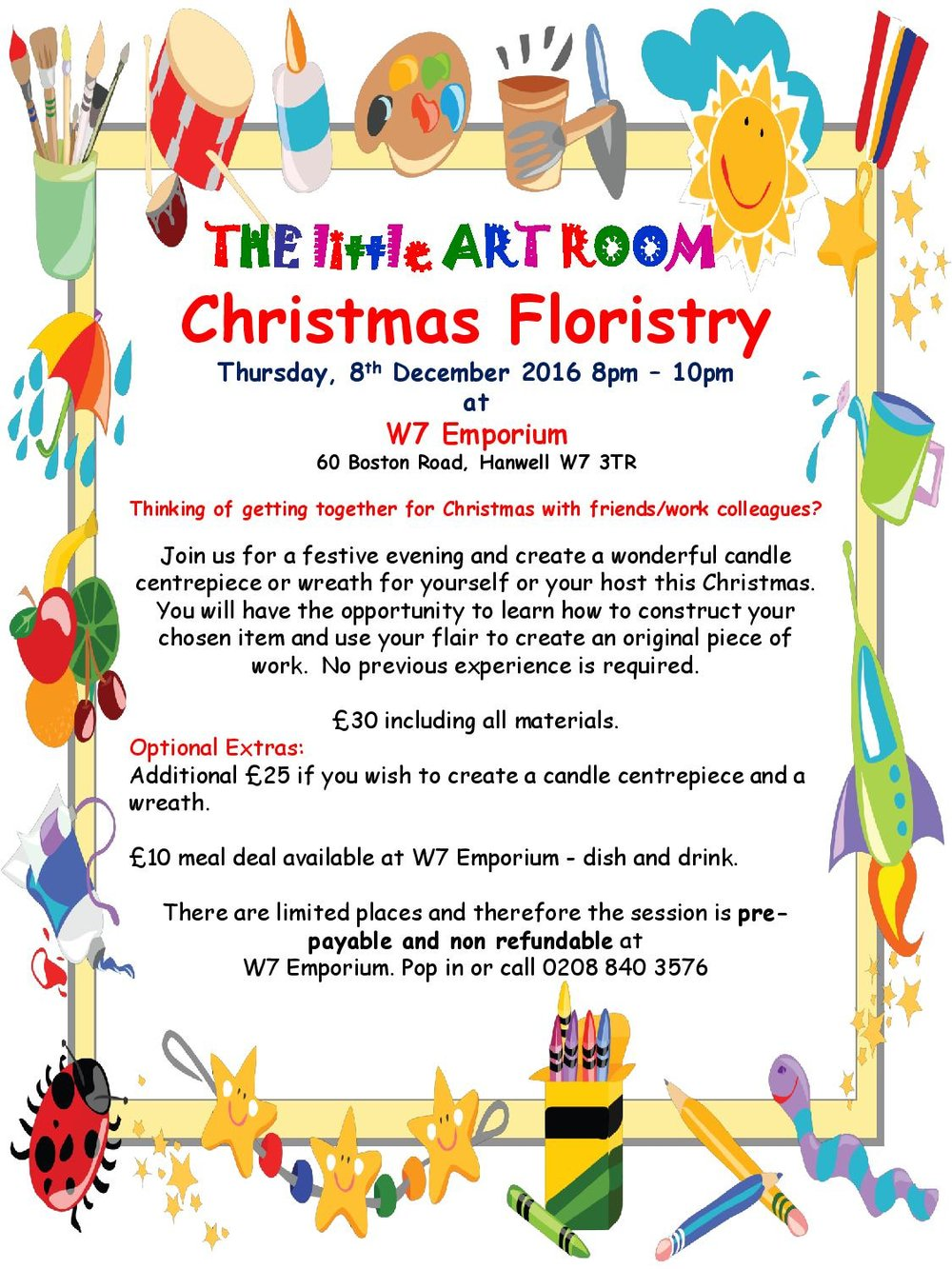 The little art room Christmas Floristry. Thursday, 8th December, 8pm - 10pm at W7 Emporium