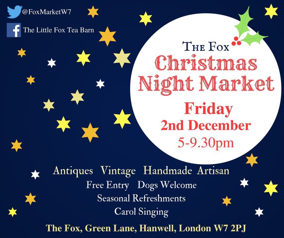 The Fox Christmas Night Market. Friday 2nd December. 5-9.30mpm