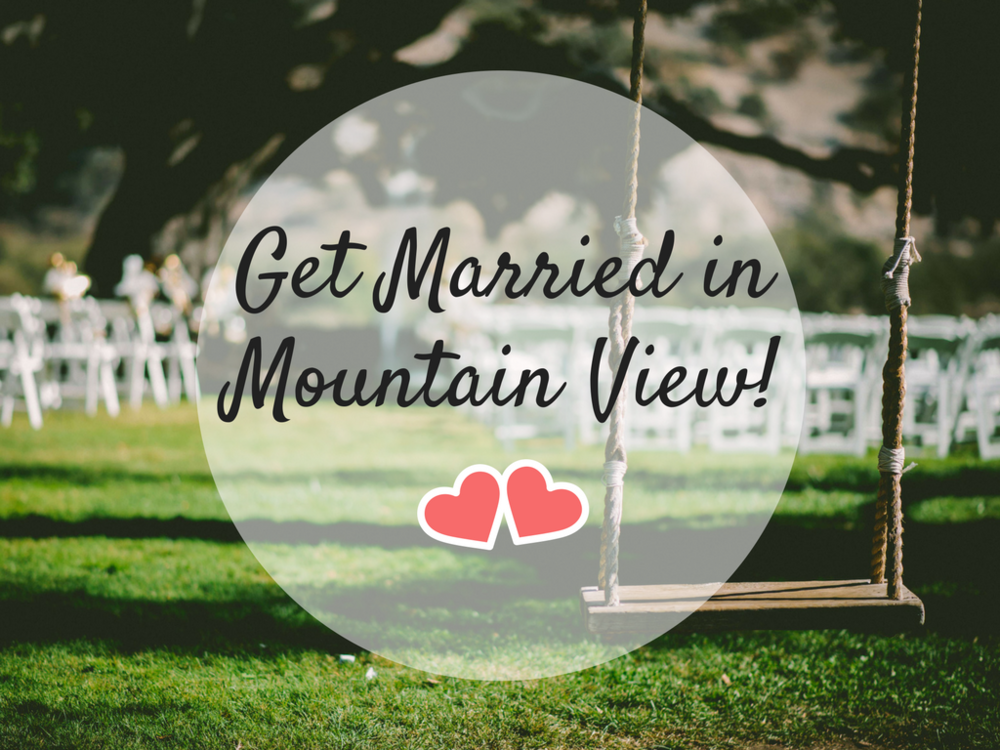 Get Married in Mountain View!.png