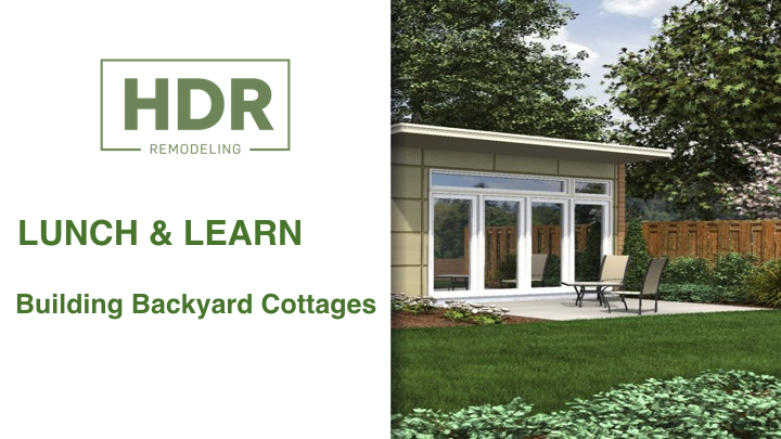 Building Backyard Cottages Lunch & Learn Guide