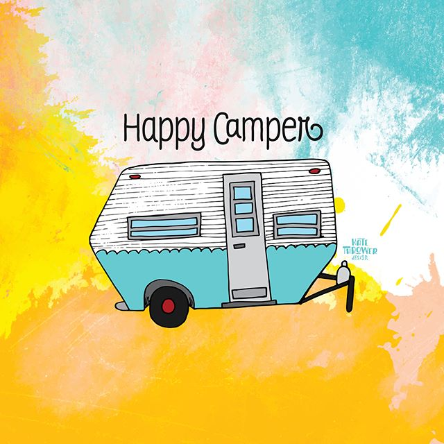 Mood, honestly... ready to go full on #vanlife!!! . . . #optoutside #camp #camping #camper #rv #vintagecamper #watercolor #illustration #illustrated #graphicdesign #graphicdesigner #happycamper #happy #quotes #motovationalquote #summervibes #blueandyellow #typography