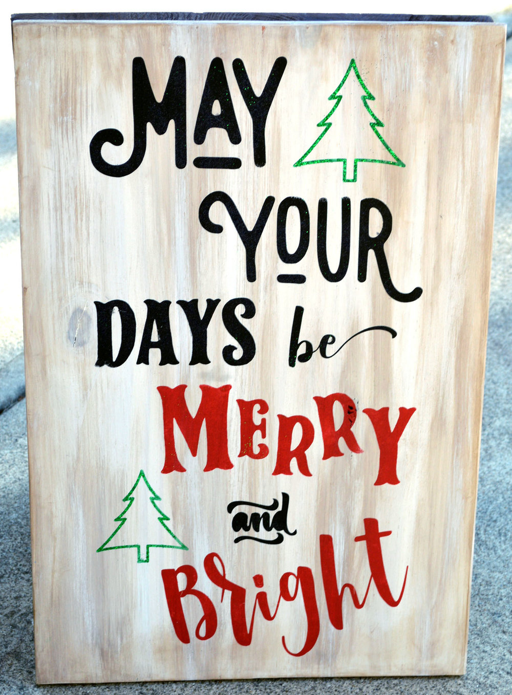 May Your Days Be Merry & Bright