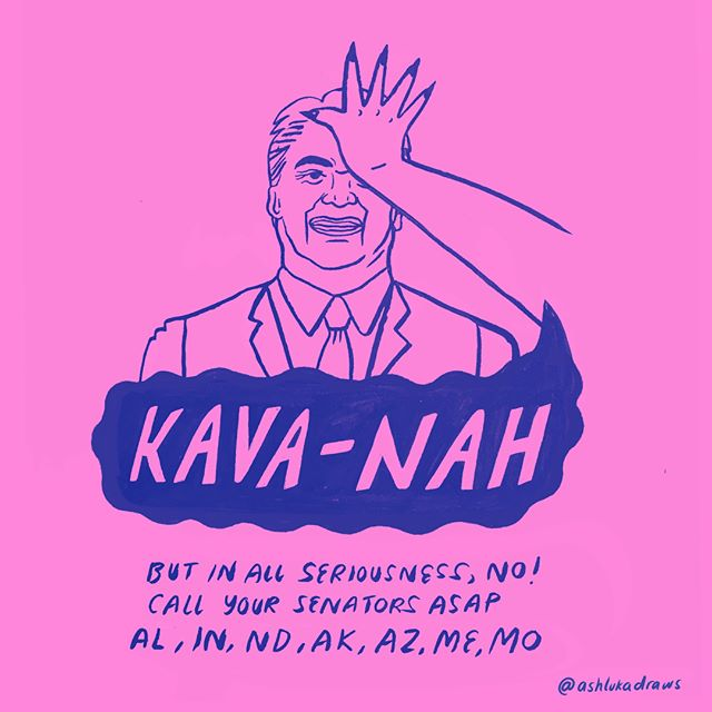 He may look like the human equivalent of mayo, and act like it in the hearing, but Kavanaugh is dangerous as hell. Please, if you are in these states, pressure your senator to vote no on confirming Kavanaugh.
