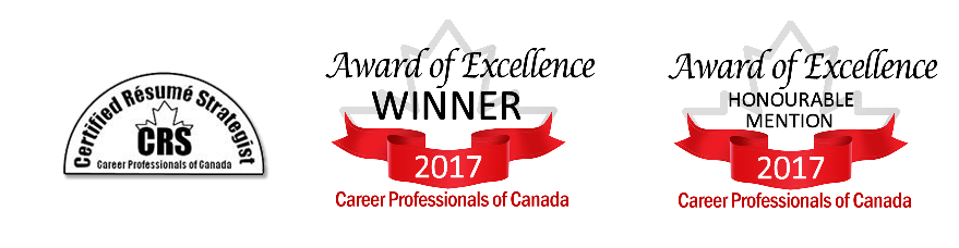 Winner of the 2017 Technical Resume from Career Professionals of Canada. Honorable mention for Entry-Level Resume from Career Professionals of Canada.