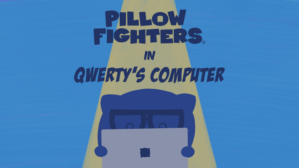3Qwertys_computer_Throwboy_PillowFighters_Panel_Title_card.png