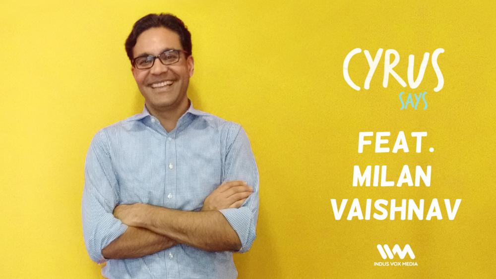 Ep 163 Feat Author Milan Vaishnav Ivm Podcasts