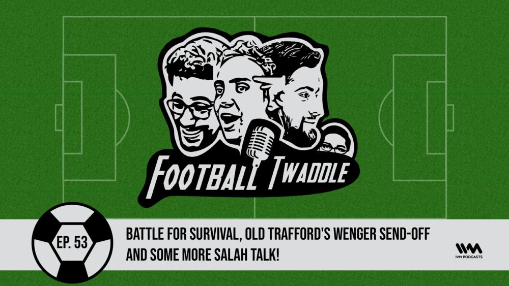 FootballTwaddleEpisode53.png