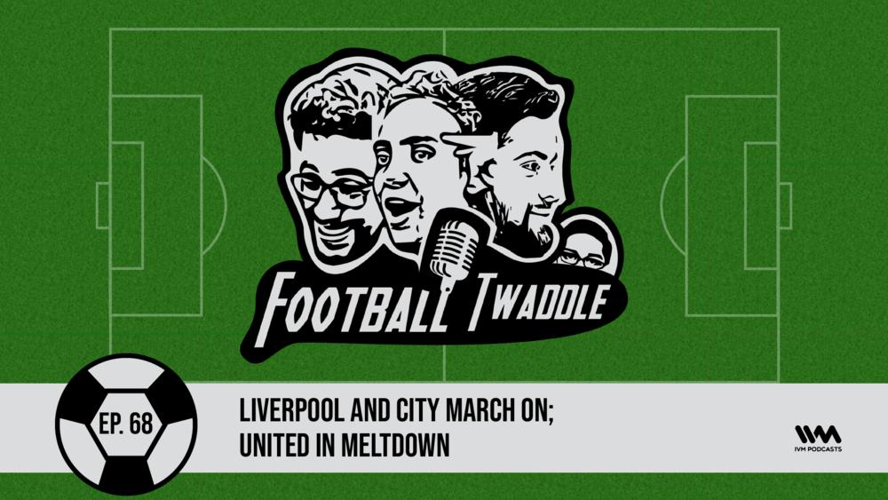 FootballTwaddleEpisode68.png