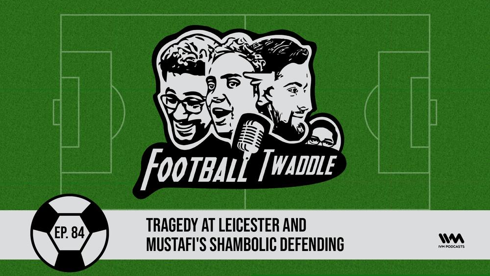 FootballTwaddleEpisode84.png