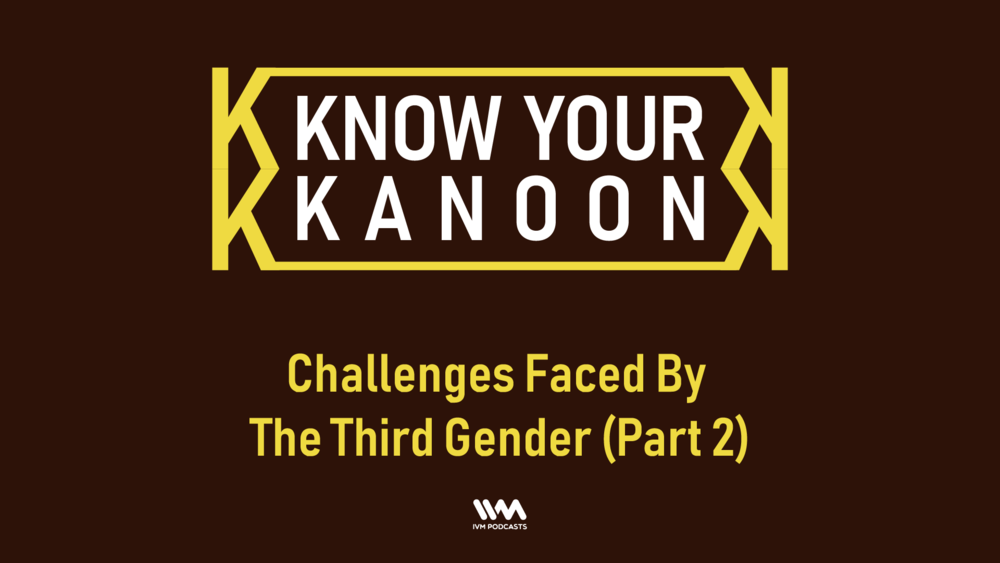 KnowYourKanoonEpisode13.png