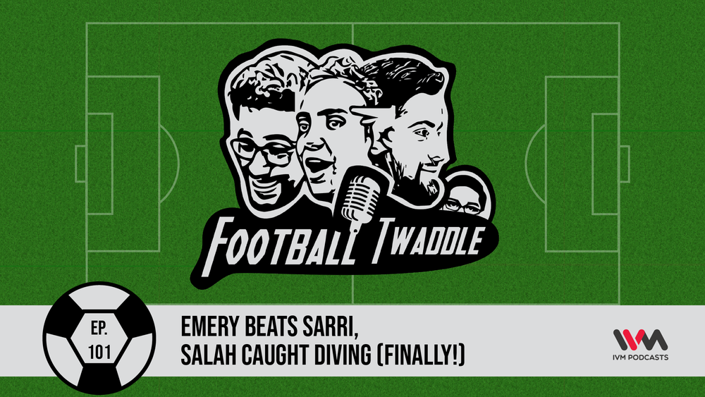 FootballTwaddleEpisode101.png