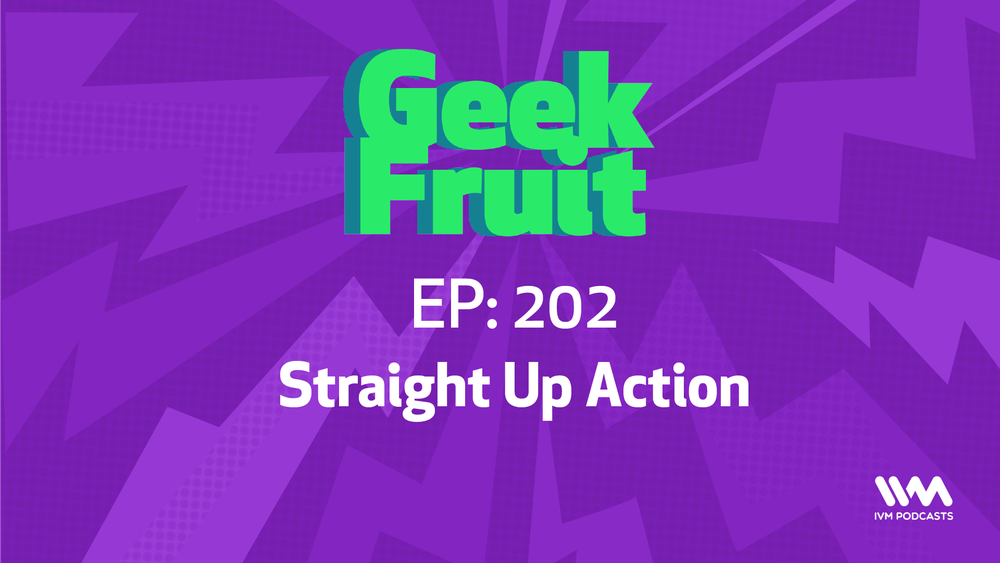 GeekFruitEpisode202.png