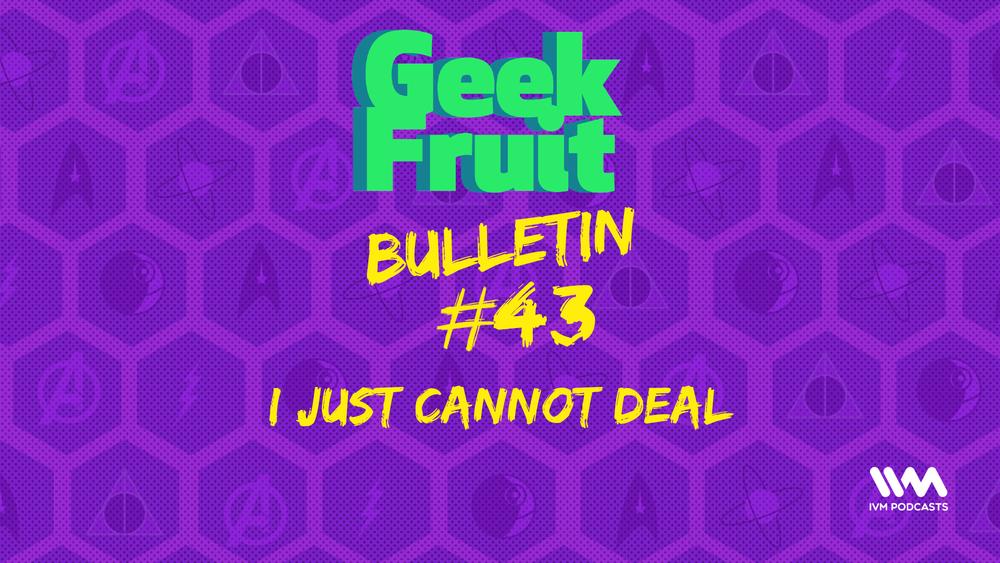 GeekFruitEpisode203.png