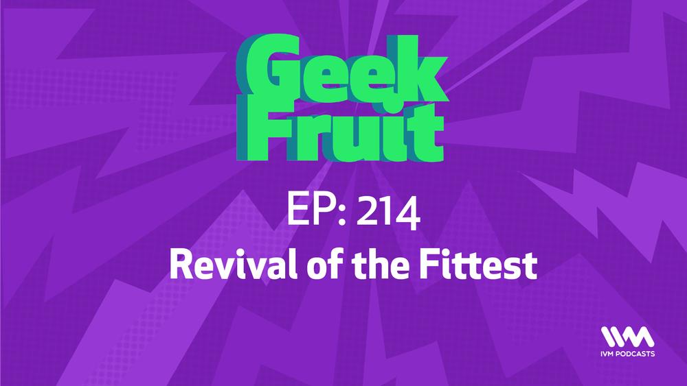 GeekFruitEpisode214.png