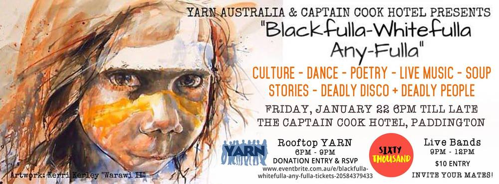 2016 YARN Partners with the Captain Cook Hotel to host a SIXTY THOUSAND YEARS Arts Event