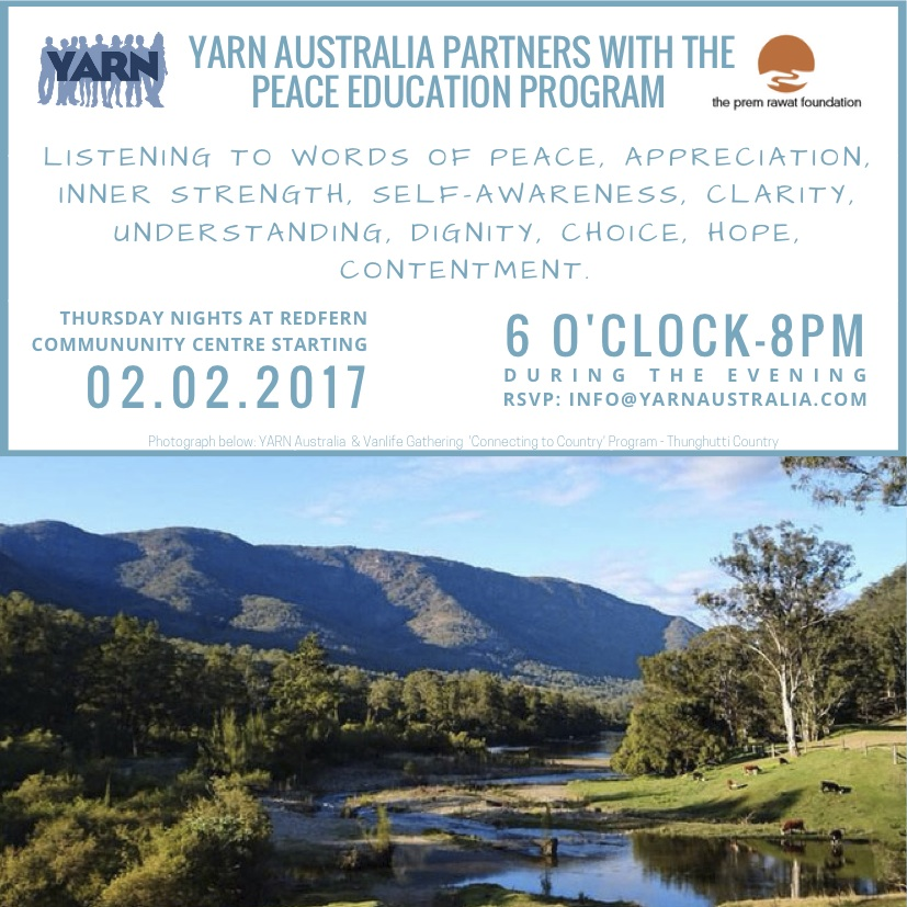 2ND FEB - 6TH APRIL YARN Australia Partnered with the Peace Education Program hosted at Thursday nights from 6pm-8pm at the Redfern Community Centre