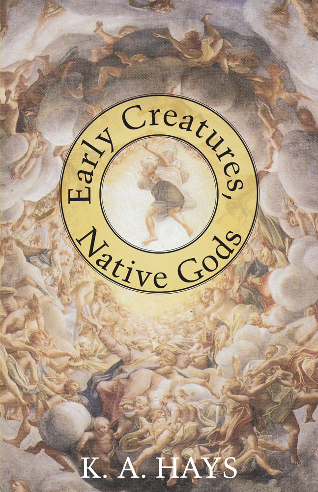 Early Creatures, Native Gods cover.jpg