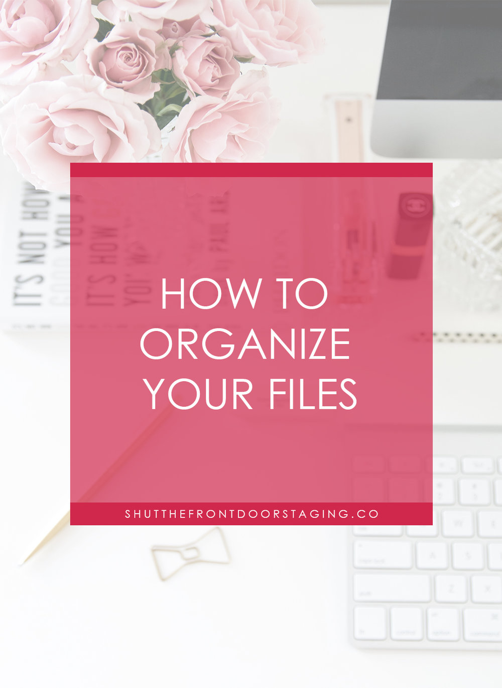 how to organize your files v2.jpg