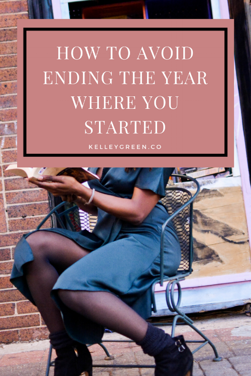 How to avoid ending the year where you started