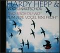 Hardy Hepp & Vogelwartechor