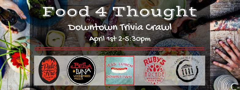 Registration is open: https://www.eventbrite.com/e/food-4-thought-downtown-trivia-crawl-tickets-31900198352