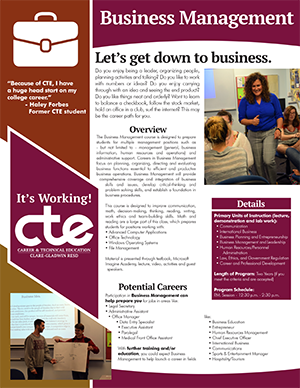 Everything you want to know about CTE's Business Management program in one document.